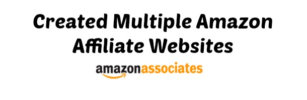 Created Multiple  Amazon Affiliate Websites