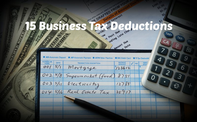 15 Business Tax Deductions